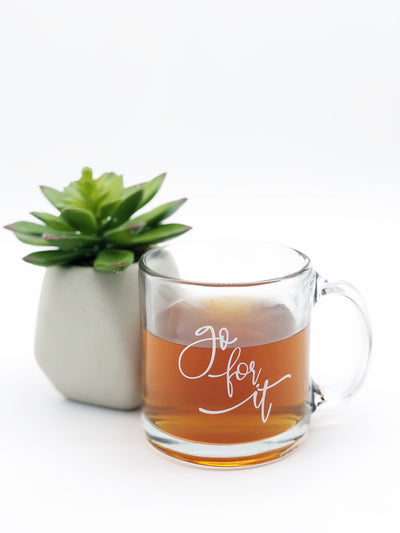 Go for it glass mug