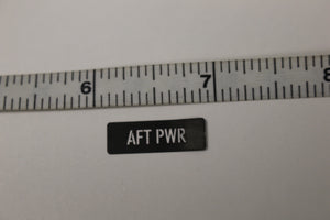 AFT PWR Legend Plate Identification Marker, 9905-01-531-2927, New