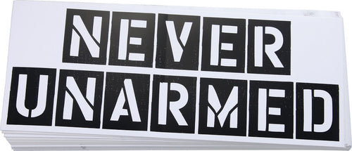 Never Unarmed Bumper Sticker - 10.75