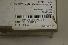 Load image into Gallery viewer, Housing Adapter, NSN: 3040-01-557-6133, P/N: R0065939, New!