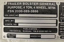 Load image into Gallery viewer, Trailer Bolster Identification Plate, NSN 9905-00-798-1208, New!