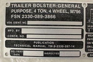 Trailer Bolster Identification Plate, NSN 9905-00-798-1208, New!