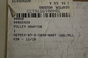 Housing Adapter, NSN: 3040-01-557-6133, P/N: R0065939, New!