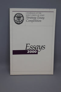 Joint Chief of Staff Strategy Essay Competion - Essays 2000