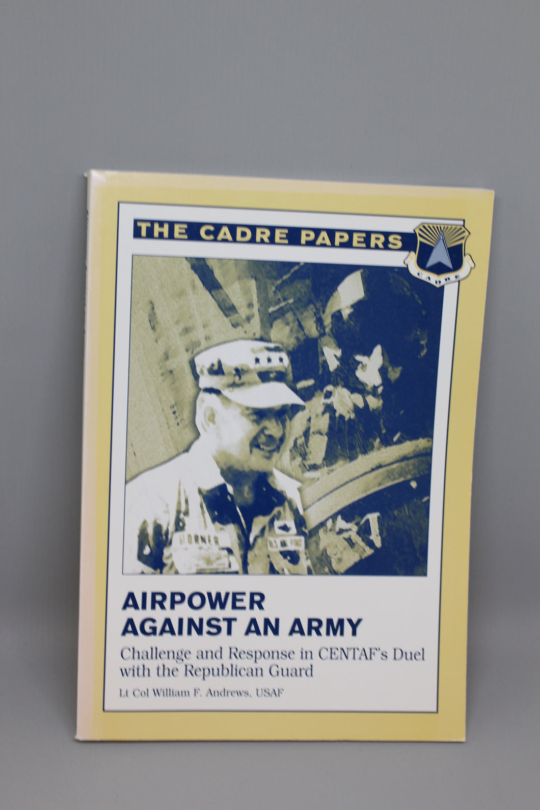 The Cadre Papers: Airpower Against an Army