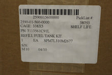 Load image into Gallery viewer, International Refill Fuel Tank Kit, NSN 2590-01-560-0000, P/N 3113561C91L, New!