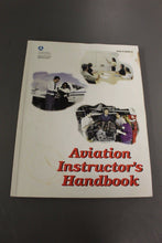 Load image into Gallery viewer, 1999 Aviation Instructor's Handbook, FAA-H-8083-9