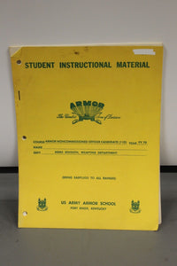 Army Instructional Material for Armor NCO Candidate Course, Arms Division (11D)