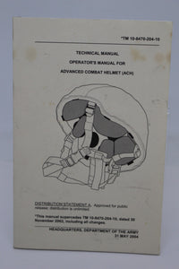 Technical/Operators Manuel for Advanced Combat Helmet (ACH), TM 10-8470-204-10