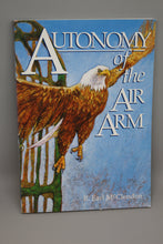 Load image into Gallery viewer, Autonomy of the Air Arm By R. Earl McClendon