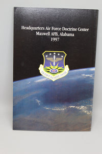 US Air Force Basic Doctrine Book, Document 1, September 1997