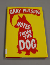 Load image into Gallery viewer, Notes From The Dog by Gary Paulsen