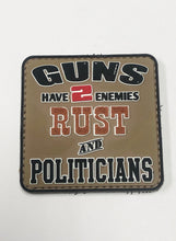 Load image into Gallery viewer, Moral Patch: Guns Have 2 Enemies Rust & Politicians, Loop & Hook, New