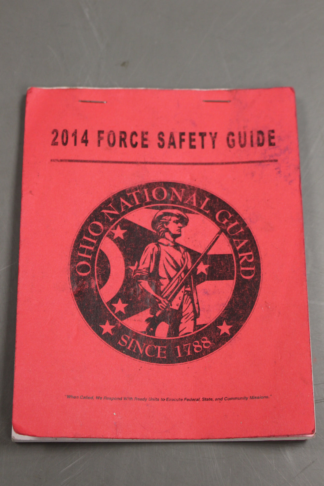 Ohio National Guard 2014 Force Safety Guide