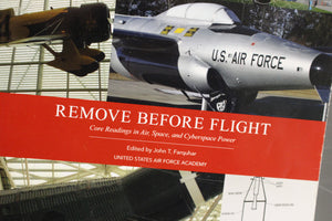 Remove Before Flight, Core Readings in Air, Space, & Cyberspace Power