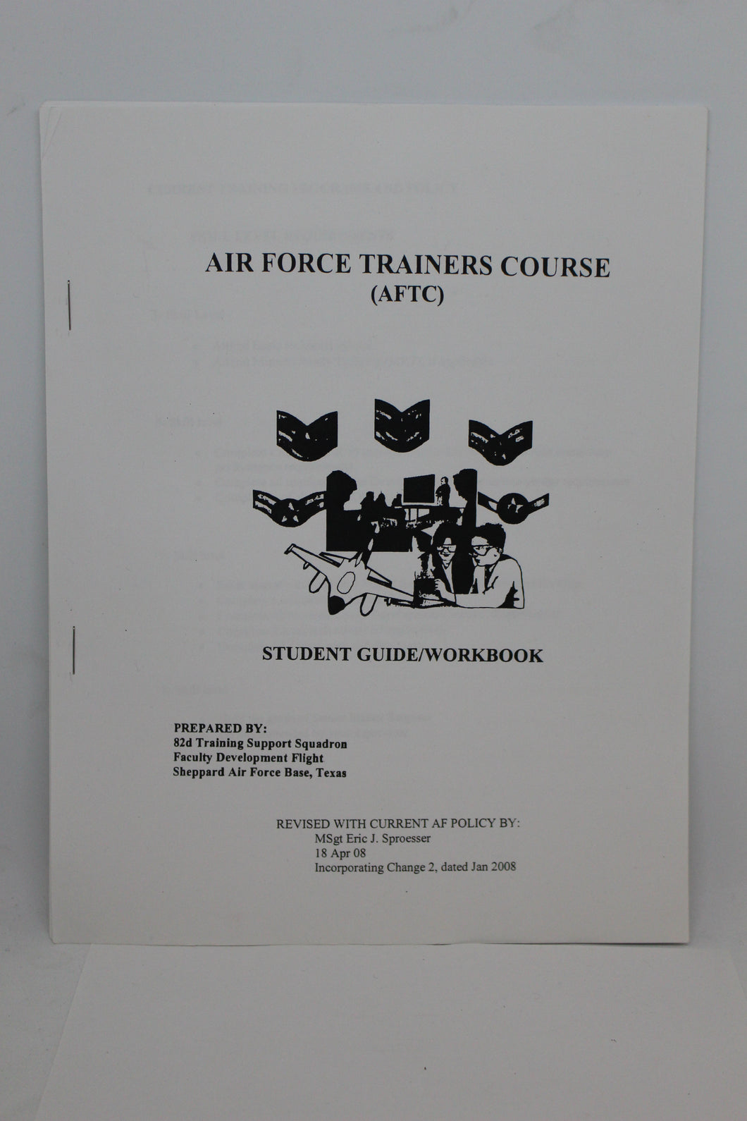 US Military Air Force Trainers Course (AFTC) Student Guide/Workbook