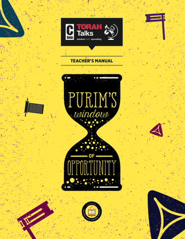 JLI Holiday Series- Purim (Teacher Edition) - Purim's Window of Opportunity