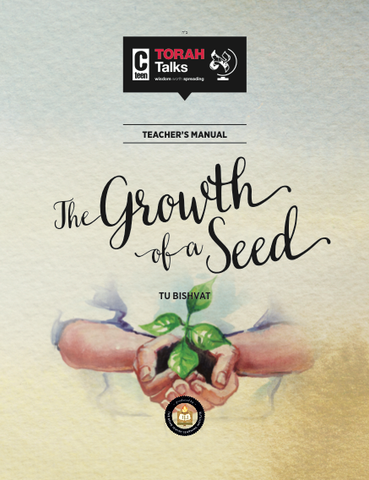 JLI Holiday Series - Tu B'Shvat (Student Edition) - The Growth of a Seed