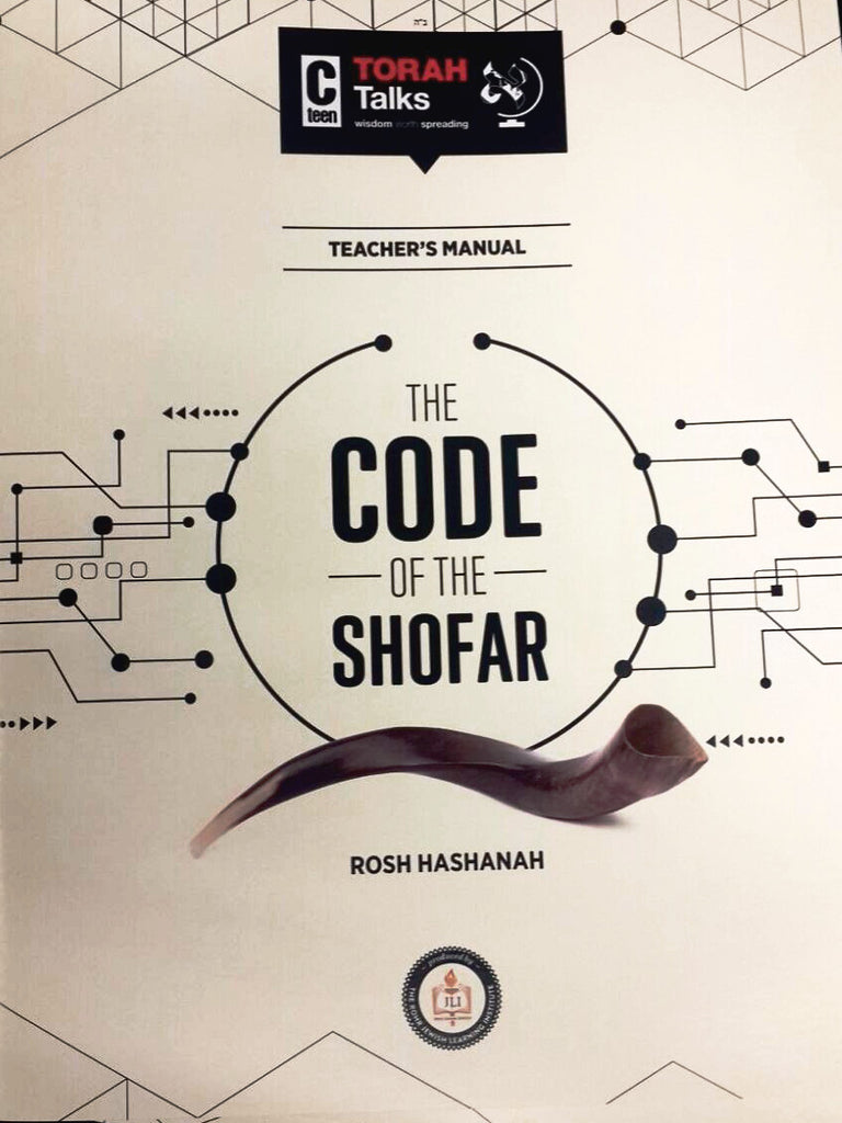 JLI Holiday Series - Rosh Hashanah (Teacher Edition) - The Code of the Shofar