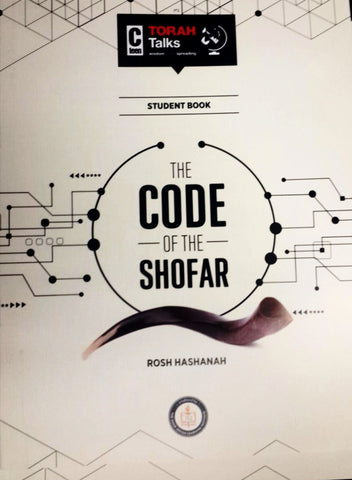 JLI Holiday Series - Rosh Hashanah (Student Edition) - The Code of the Shofar