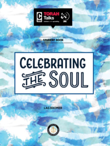 JLI Holiday Series - Lag B'Omer (Student Edition) - Celebrating the Soul