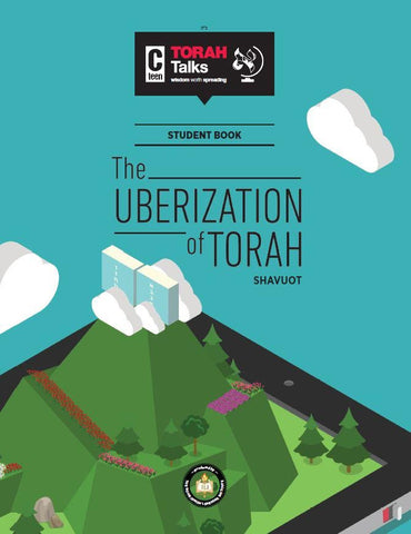 JLI Holiday Series - Shavous (Student Edition) - The Uberization of Torah