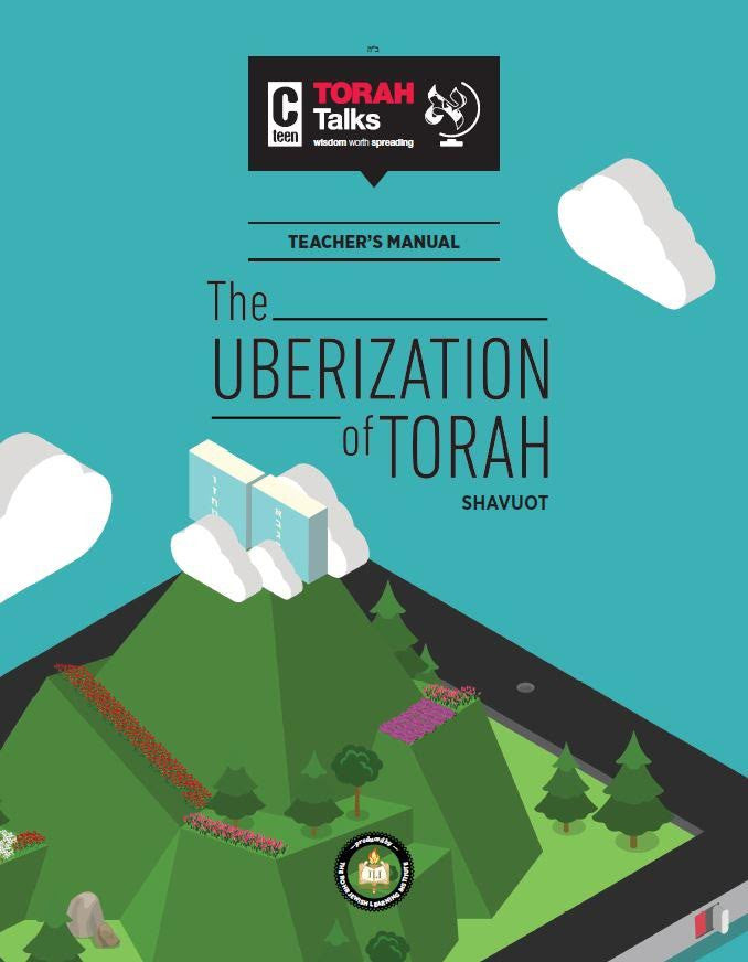 JLI Holiday Series - Shavous (Teacher Edition) - The Uberization of Torah - PDF version