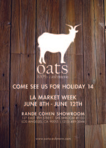 Oats Cashmere will be at LA market next week...come see us for Holiday'14!!!