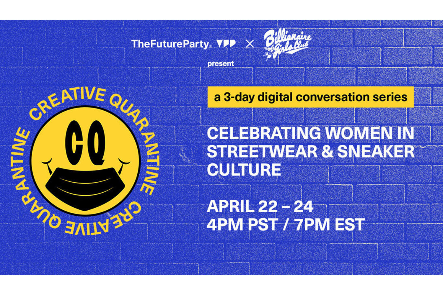 Creative Quarantine Digital Conversations with Women in Sneaker Culture & Streetwear