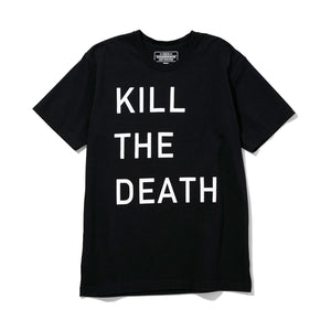 KILL THE DEATH/ C-TEE SS