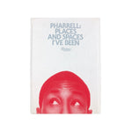 Pharrell: Places and Spaces I've Been Limited Edition