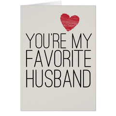 you're my favorite husband card valentines day gift guide 2018 white elm