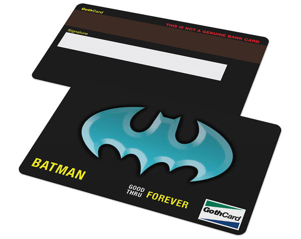 Batman GothCard Credit Card (Batman and Robin, Goth Card, Batman Begins, The Dark Knight Rises)