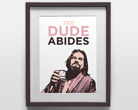 The Dude Abides Small Poster - The Big Lebowski (Jeff Bridges)