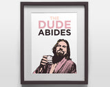 The Dude Abides Medium Poster - The Big Lebowski (Jeff Bridges)