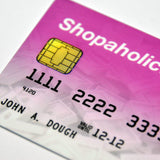 Shopaholic Joke Credit Card