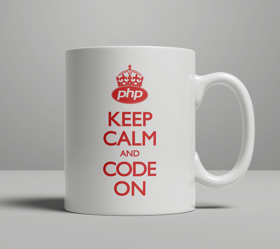 PHP Keep Calm Code Coffee Mug codeAddict