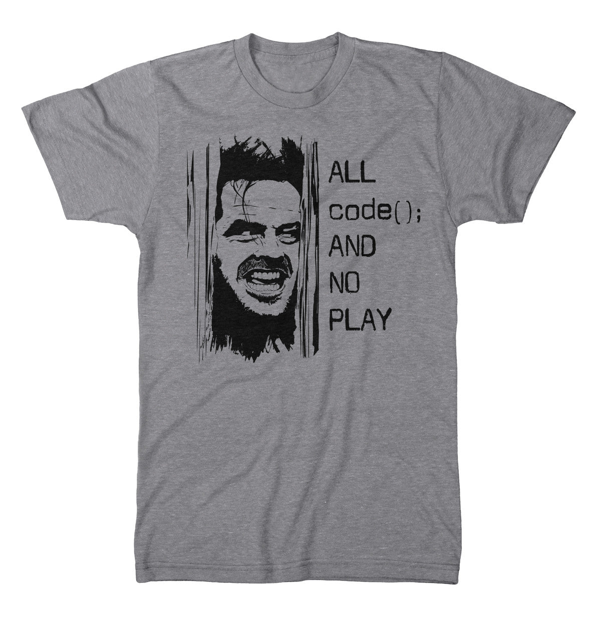 Programmers Jack All Code No Play T-Shirt codeAddict Light Heather Grey