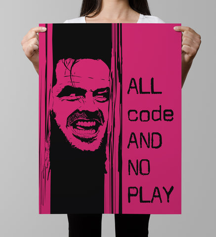All Code and No Play Poster
