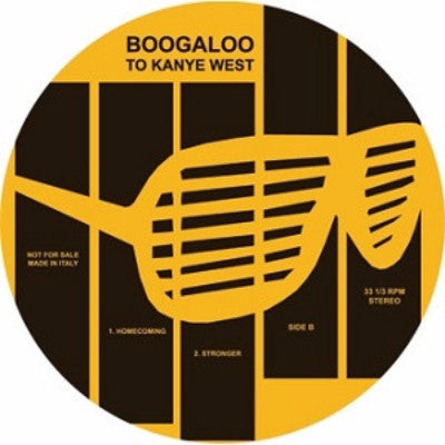 "Boogaloo To Kanye West (New 12"")"