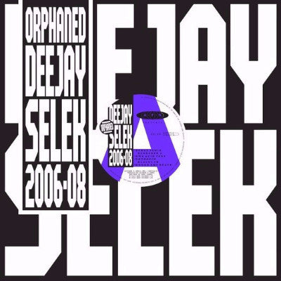orphaned deejay selek 2006-2008 (New LP)