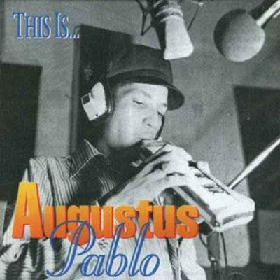 This Is Augustus Pablo (New LP)