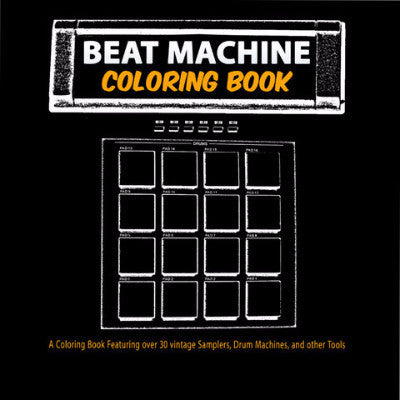 Beat Machine: Coloring Book