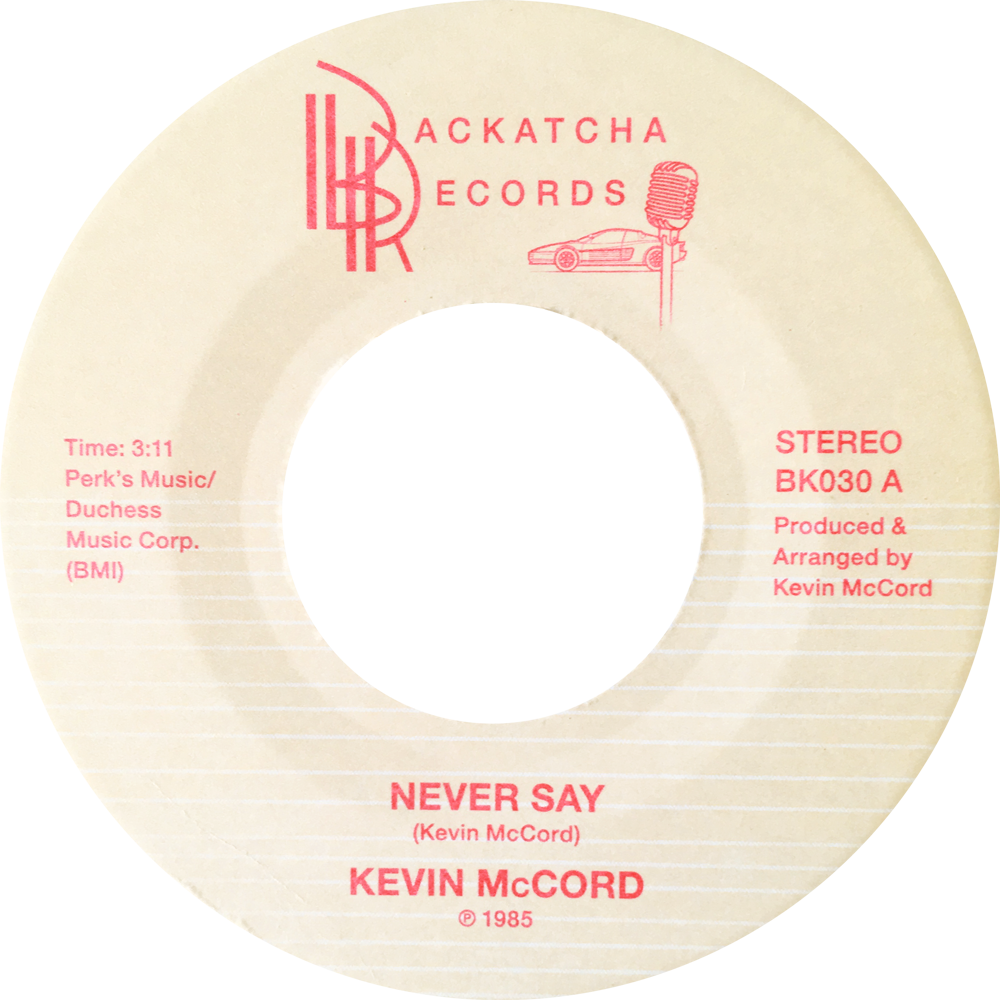 "Never Say (New 7"")"