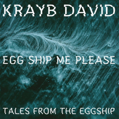 Egg Ship Me Please, Tales From The Eggship (New EP)