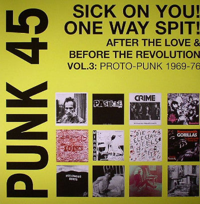 Punk 45 Sick On You! One Way Spit! (New 2LP)