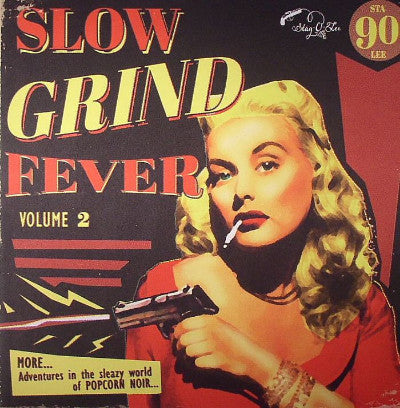 Slow Grind Fever Volume 2 (New LP)