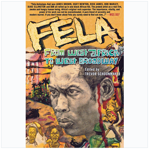 Fela – From West Africa To West Broadway (Paperback)