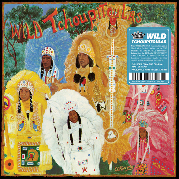 The Wild Tchoupitoulas (New LP)
