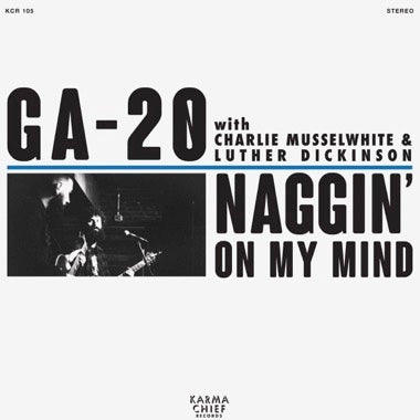 "Naggin' On My Mind (New 7"")"